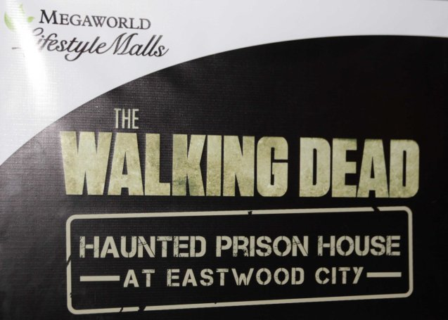 Get a good scare from the official WALKING DEAD PRISON HOUSE at Eastwood City. Tonight, November 9, 2014 is the last night. Photo by Jude Bautista