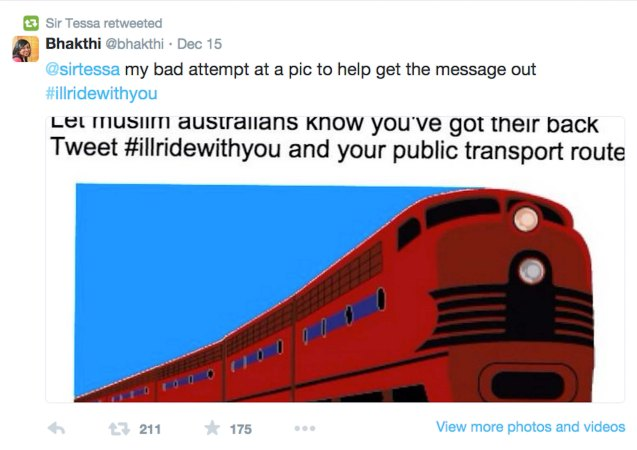 Tessa Kum tweeted #illridewithyou against racism and influenced Australians after the Sydney attack last December. The message of support also spread around the world.  https://twitter.com/sirtessa http://silence-without.blogspot.com/