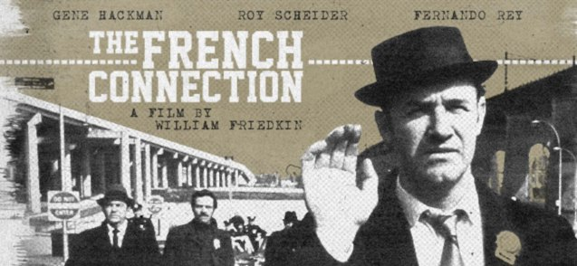 The original French Connection starring Gene Hackman was a huge commercial & critical success in 1971.
