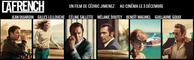 LA FRENCH is an updated & glamorized French Connection starring Oscar winning actor Jean Dujardin. Catch LA FRENCH and other titles at the French Film Festival 2015. It will be running from June 3 to 9, 2015 at the Greenbelt 3 cinemas in Makati City and at the Bonifacio High Street cinemas in Taguig.