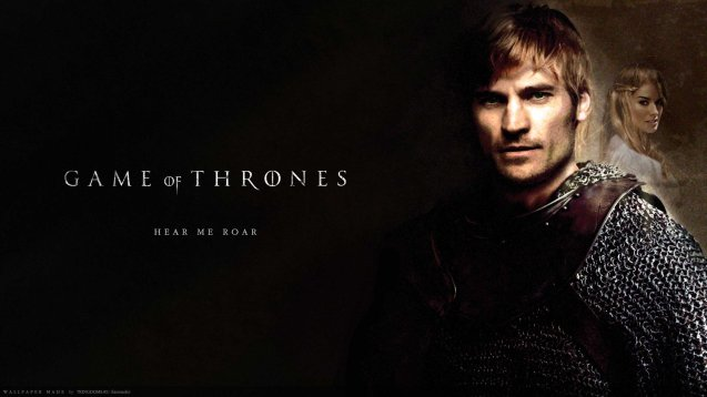 Jaime (Nikolaj Coster-Waldau) & Cersei (Lena Headey): with Lannister motto: Hear me Roar
