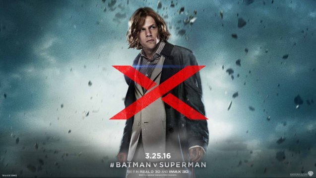 Jesse Eisenberg added a Mark Zuckerberg twist to his Lex Luthor. Catch BATMAN VS SUPERMAN DAWN OF JUSTICE in Eastwood City Mall, Lucky Chinatown Mall, Shang Cineplex- Shang Rila Plaza Mall and Newport Cinemas- Resort's World Manila.